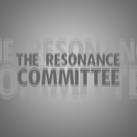 The Resonance Committee